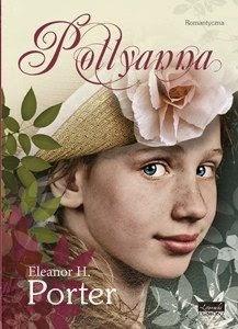 1d192 pollyanna b iext23019626 Ponadczasowa książka o dziewczynce niosącej radość